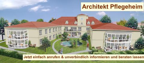 Architekt Pflegeheim - Betreutes Wohnen